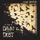New Songs of Dawn and Dust Lyrics The Lost Brothers