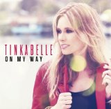 On My Way Lyrics TinkaBelle