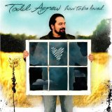 How To Be Loved Lyrics Todd Agnew