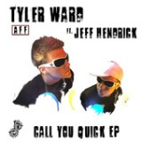 Call You Quick (feat. Jeff Hendrick) - EP Lyrics Tyler Ward