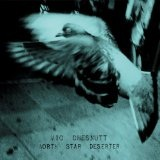 North Star Deserter Lyrics Vic Chesnutt