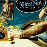 Tattoos And Tequila Lyrics Vince Neil