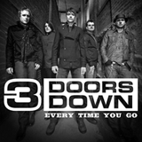Every Time You Go (Single) Lyrics 3 Doors Down