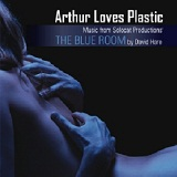 The Blue Room Lyrics Arthur Loves Plastic