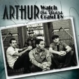 Watch The Years Crawl By Lyrics Arthur
