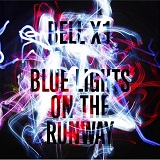 Blue Lights On The Runway Lyrics Bell X1