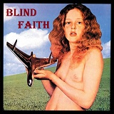 Blind Faith Lyrics Blind Faith