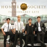 Fashionably Late Lyrics Honor Society