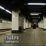 Transience Lyrics Lowlife