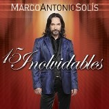 15 Inolvidables Lyrics Marco Antonio Solis