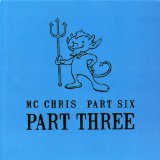 Part Six Part Two Lyrics MC Chris