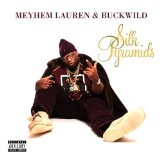 Silk Pyramids Lyrics Meyhem Lauren & Buckwild