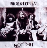 Not Yet Lyrics Monotonix