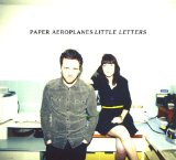 Little Letters Lyrics Paper Aeroplanes