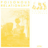 Garden of Problems Lyrics Poisonous Relationship