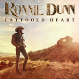 Tattooed Heart Lyrics Ronnie Dunn