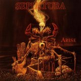 Arise Lyrics Sepultura