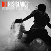 The Resistance Lyrics Wes Pendleton & Tragic Hero