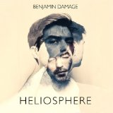 Heliosphere Lyrics Benjamin Damage