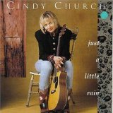 Just a Little Rain Lyrics Cindy Church