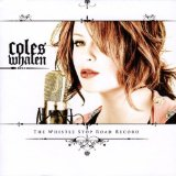 The Whistle Stop Road Record Lyrics Coles Whalen