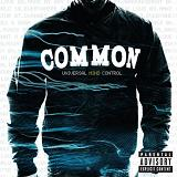 Universal Mind Control Lyrics Common