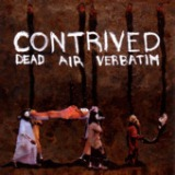 Dead Air Verbatim Lyrics Contrived