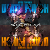 Lift Me Up (Single) Lyrics Five Finger Death Punch