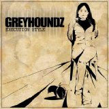 Greyhoundz Lyrics Greyhoundz