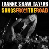 Songs from the Road Lyrics Joanne Shaw Taylor