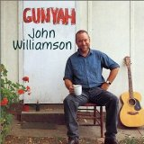 Gunyah Lyrics John Williamson