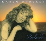 Beloved Lyrics Karen Drucker