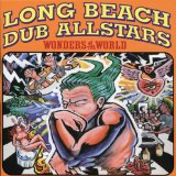 Wonders Of The World Lyrics Long Beach Dub Allstars