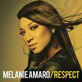 Respect (Single) Lyrics Melanie Amaro