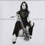 Melissa Aldana & Crash Trio Lyrics Melissa Aldana & Crash Trio
