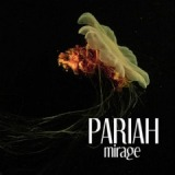 Mirage Lyrics Pariah