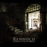 Between Two Worlds Lyrics Rannoch