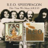 This Time We Mean It Lyrics REO Speedwagon