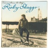 Comin' Home To Stay Lyrics Ricky Skaggs