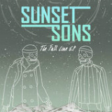 The Fall Line EP Lyrics Sunset Sons