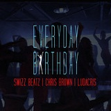 Everyday Birthday (Single) Lyrics Swizz Beatz