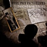 Smoke&Mirrors Lyrics The Petty Thefts