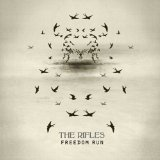 Freedom Run Lyrics The Rifles
