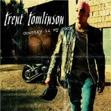 Miscellaneous Lyrics Trent Tomlinson