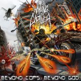 Beyond Cops Beyond God Lyrics Waking The Cadaver