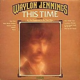 This Time Lyrics Waylon Jennings