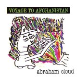 Voyage To Afghanistan Lyrics Abraham Cloud
