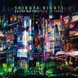 Shibuya Nights Lyrics Agitation Free