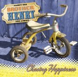 Chasing Happiness Lyrics Brother Henry