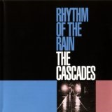Rhythm Of The Rain Lyrics Cascades